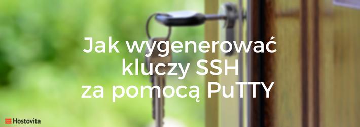 Jak wygenerować kluczy SSH za pomocą PuTTY