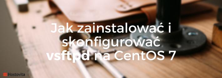 blog-konfiguracja-vsftpd-centos