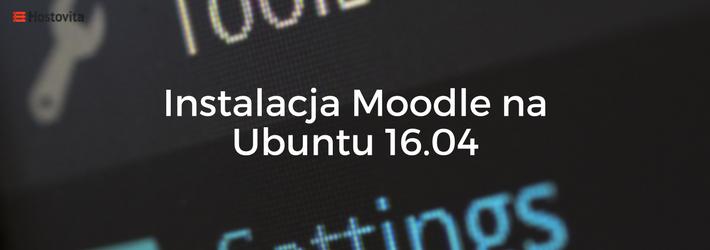 Blog - Instalacja Moodle na Ubuntu 16.04