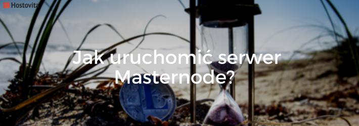 Blog - Jak uruchomic serwer Masternode