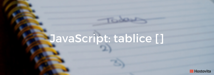 JavaScript: tablice, Array []