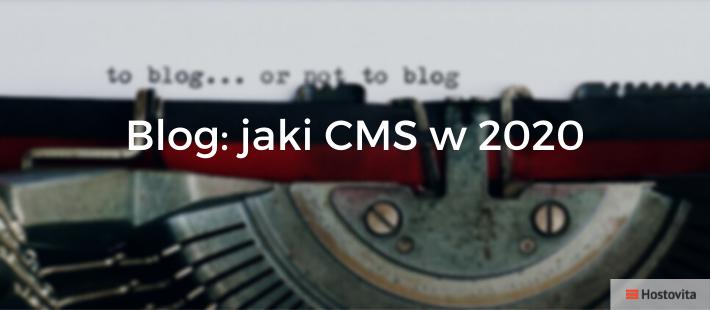 Jaki CMS dla Bloga 2020