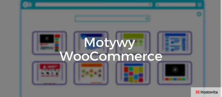 Motywy i szablony WooCommerce WordPreess