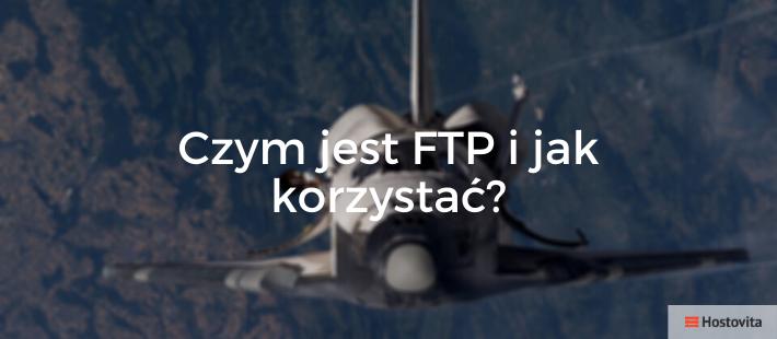 ftp-co-to-jak-korzystac